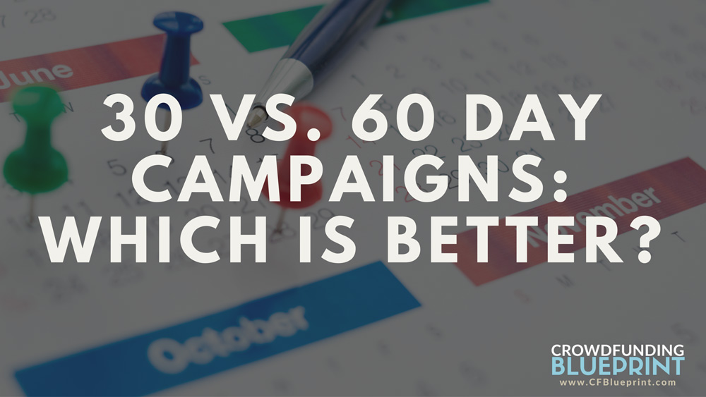 30 Day Vs. 60 Day Campaigns: Which Is Better and Why?